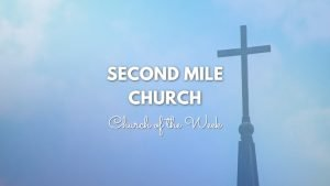 Second mile Church